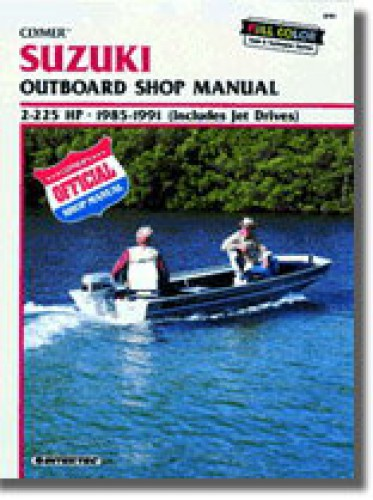 Clymer Suzuki DT2-225 hp 1985-1991 Outboard Engine Repair Manual