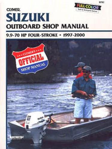 Clymer Suzuki 9.9-70hp Four-stroke Outboard 1997-2000 Repair Manual