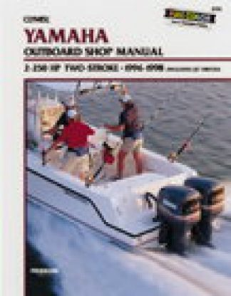 1996-1998 Yamaha 2 - 250 Horsepower Two-stroke Outboard Boat Engine Repair Manual