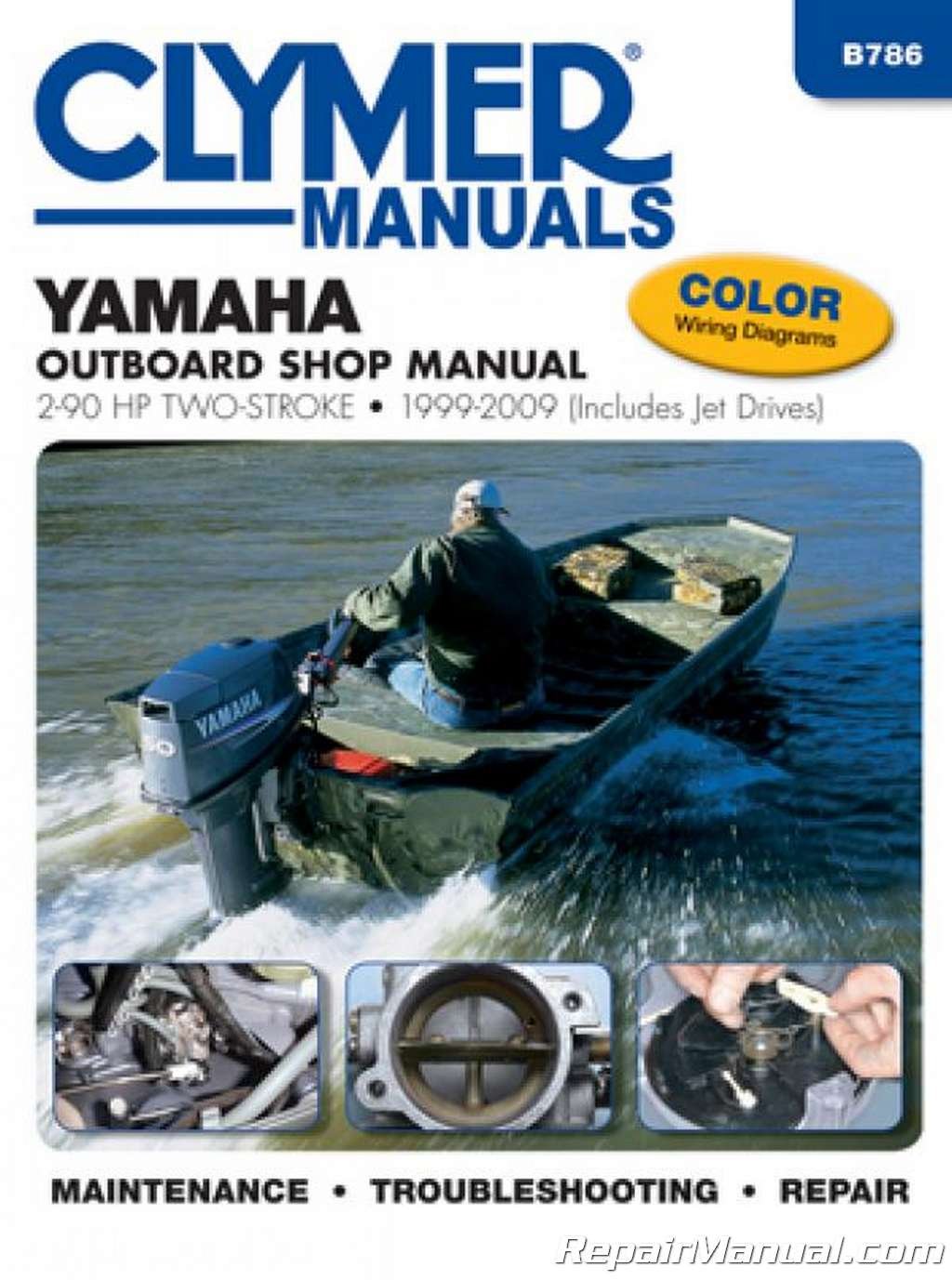 Clymer Yamaha Outboards 2 90 Hp 1999 2009 Stroke Boat Repair Manual Outboard Carburetor Diagram Together With 4