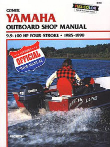 Yamaha 9 9 100hp outboard repair manual 1985 1999 by clymer for Yamaha 9 9 hp outboard motor manual