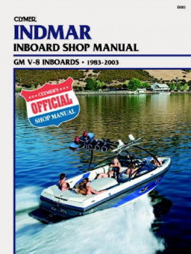 Clymer 1983-2003 Indmar GM V-8 Marine Engine Repair Manual