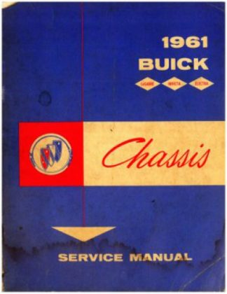 Used 1961 Buick Chassis Service Manual for 4400 4700 and 4800 models