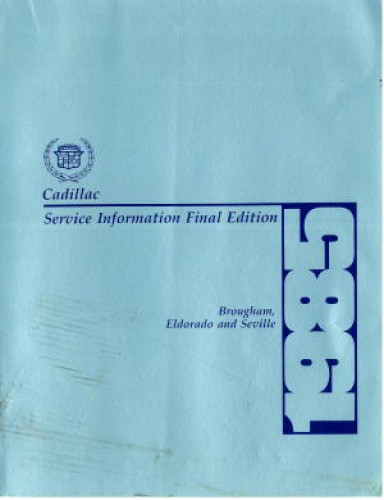 1985 Cadillac Brougham Eldorado and Seville Factory Service Manual