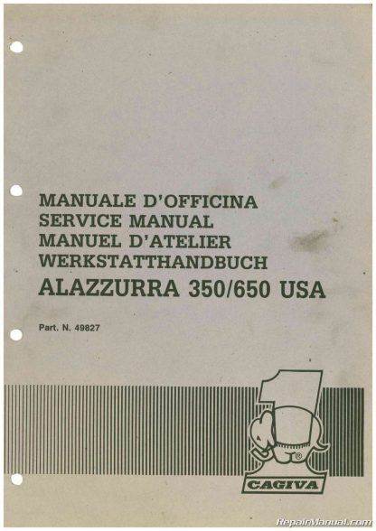 1985 - 1987 Cagiva Alazzurra 350 650 Motorcycle Service Manual
