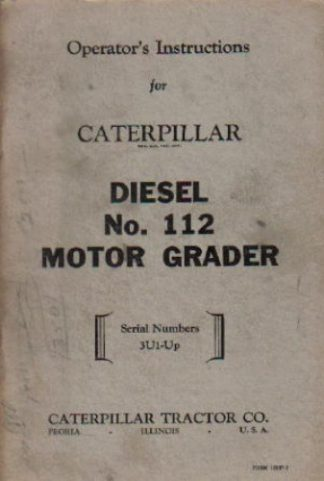 Caterpillar 112 Motor Grader Operators Manual