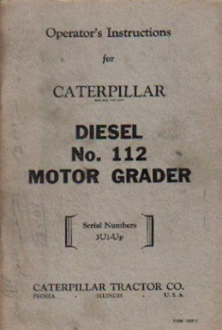 Caterpillar 112 Motor Grader Operators Manual