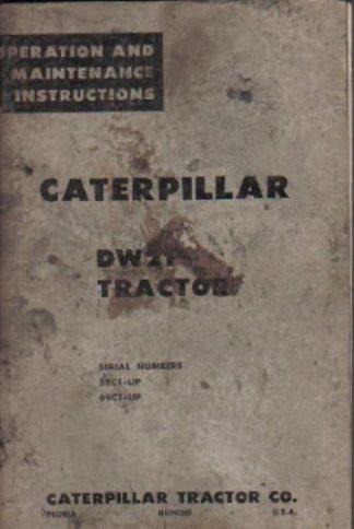 Used Caterpillar DW21 Tractor Operators Maintenance Manual