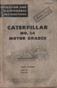 Used Caterpillar 14 Motor Grader Operators Maintenance Manual