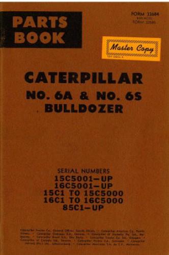 Caterpillar No 6A and No 6S Bulldozer Parts Manual