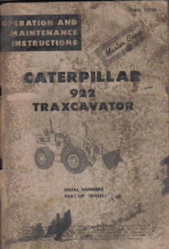 Caterpillar 922 Traxcavator Operators Maintenance Manual