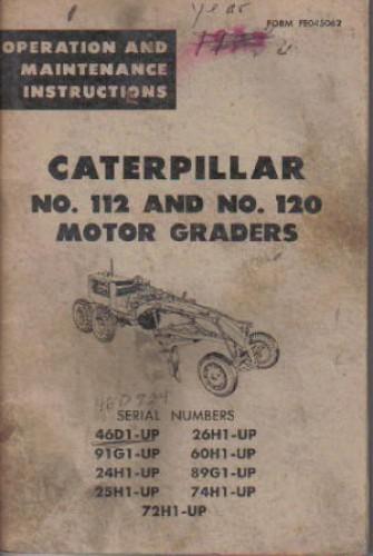 caterpillar 112 120 motor grader operators manual rh repairmanual com cat 140h grader operators manual cat 14h grader operators manual