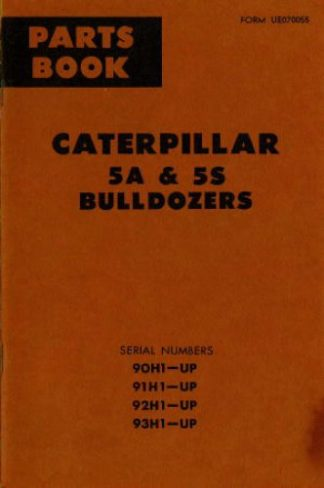 Caterpillar 5A and 5S Bulldozers Parts Manual