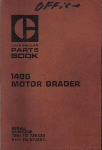 Caterpillar 140g Motor Grader Parts Manual