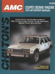 Chilton AMC Coupes Sedans Wagons 1975-1988 Repair Manual