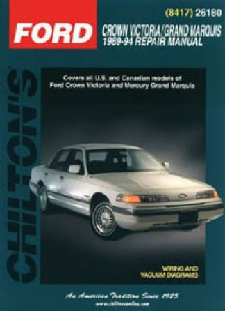 Chilton Ford Crown Victoria Grand Marquis 1989-1994 Repair Manual