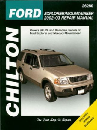Chilton Ford Explorer Mercury Mountaineer 2002-2010 Repair Manual