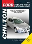 Chilton 2006-2010 Ford Fusion Mercury Milan Auto Repair Manual
