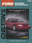 Chilton Ford Mustang 1994 - 2004 Repair Manual