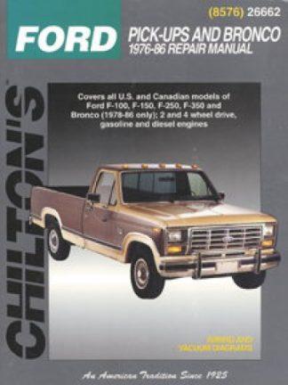 Chilton Ford Pick-Ups and Bronco 1976-1986 Repair Manual