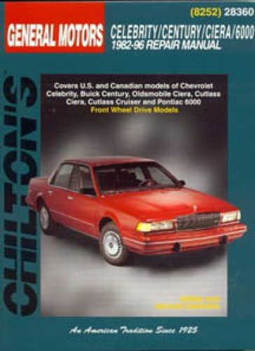 Chilton GM Celebrity Century Ciera 6000 1982-1996 Repair Manual