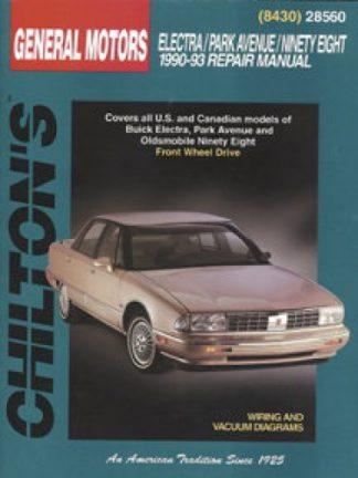Chilton GM Electra Park Avenue Ninety-Eight 1990-1993 Repair Manual