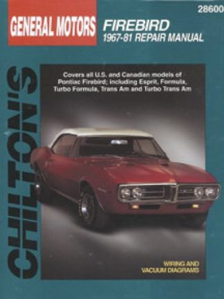 Chilton Pontiac Firebird 1967-1981 Repair Manual