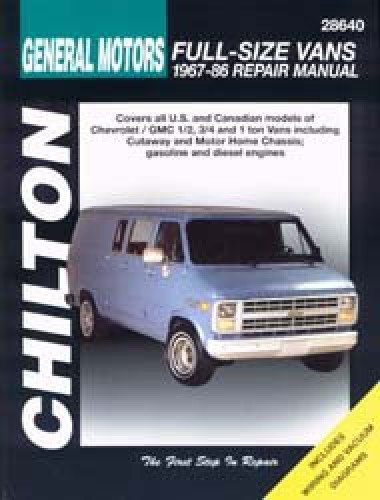 Chilton General Motors Full Size Vans 1967 1986 Repair Manual