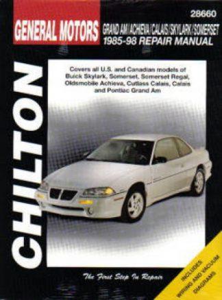 Chilton GM Grand Am Achieva Calais Skylark Somerset 1985-1998 Repair Manual