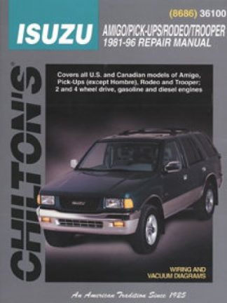 Chilton Isuzu Amigo Pick-Ups Rodeo Trooper 1981-1996 Repair Manual