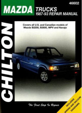 Chilton Mazda Trucks 1987-1993 Repair Manual
