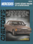 Chilton Mercedes Coupes Sedans Wagons 1974-1984 Repair Manual