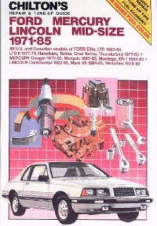 Chilton Ford Mercury Lincoln Mid-Size 1971-1985 Repair Manual