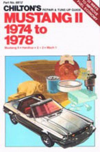 Chilton Ford Mustang II 1974-1978 Repair Manual
