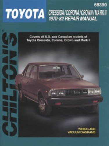 chilton toyota cressida corona crown mark ii 1970 1982 repair manual rh repairmanual com