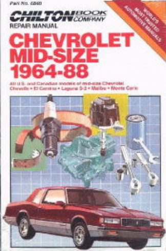 1964-1988 Chevrolet Mid-Size Automobile Repair Manual by Chilton