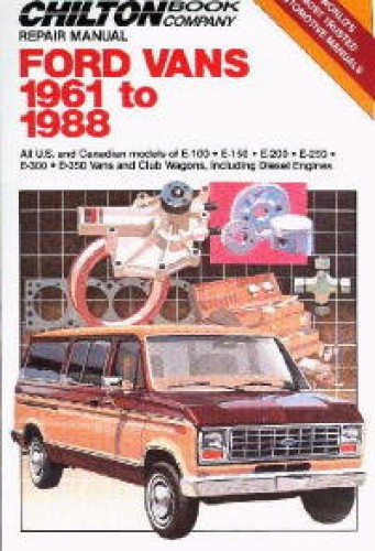 Chilton Ford Van 1961-1988 Repair Manual