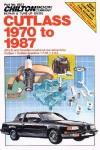 Chilton Oldsmobile Cutlass 1970-1987 Automobile Repair Manual
