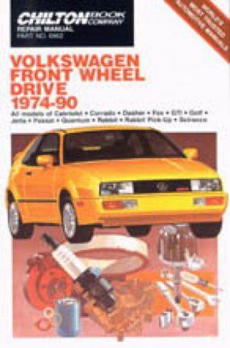 Chilton Volkswagen Front Wheel Drive 1974-1990 Repair Manual