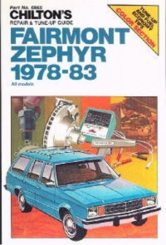 Chilton Ford Fairmont Zephyr 1978-1983 Repair Manual