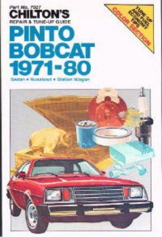 Chilton Ford Pinto and Bobcat 1971-1980 Repair Manual