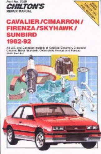 Chilton GM Cavalier Cimarron Firenza Skyhawk Sunbird 1982-1992 Repair Manual