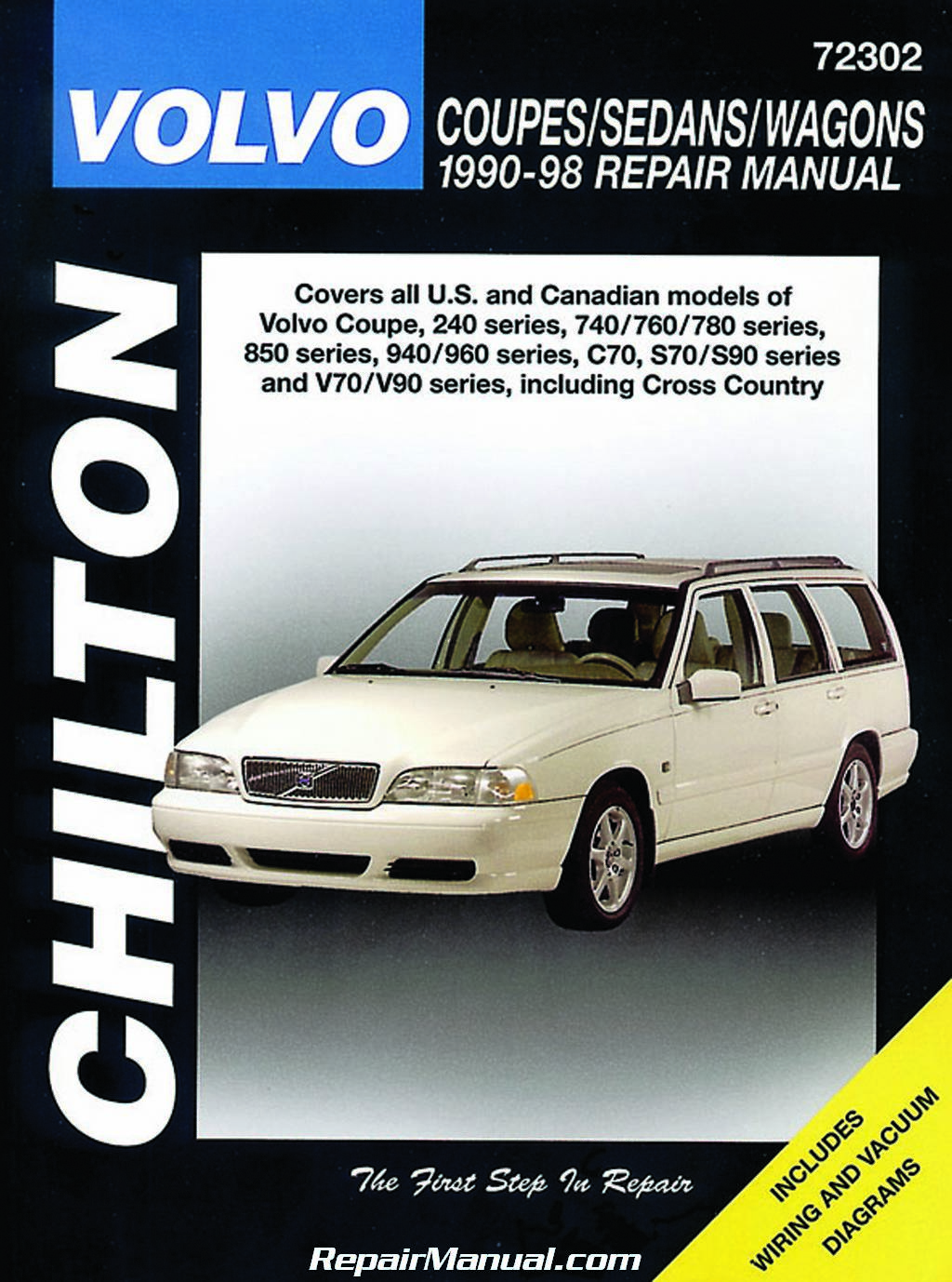 Volvo V70 Cross Country Owners Manual 2001 Fuse Box Diagram Chilton Coupes Sedans Wagons 1990 1998 Repair Rh Repairmanual Com 2004 Xc70