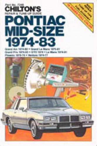 Chilton Pontiac Mid-Size 1974-1983 Repair Manual