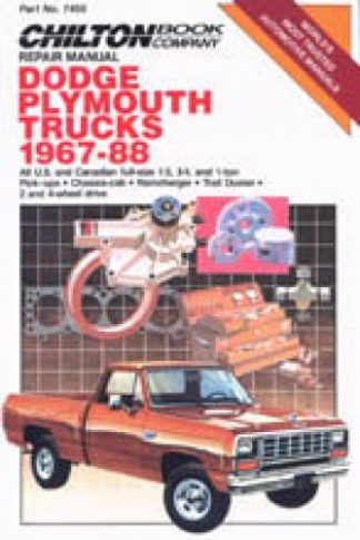 Chilton Dodge Plymouth Trucks 1967-1988 Repair Manual