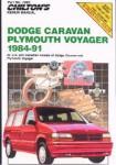 Chilton Dodge Caravan and Voyager 1984-1991 Repair Manual