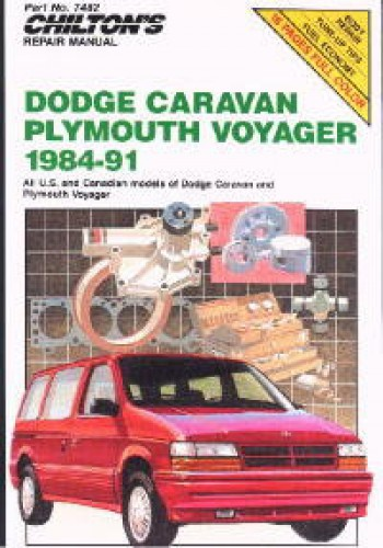 Chilton Dodge Caravan and Voyager 1984-1991 Repair Manual