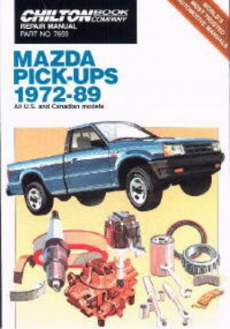 Chilton Mazda Pick-Ups 1972-1989 Repair Manual