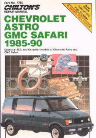 Chilton Chevrolet Astro GMC Safari 1985-1990 Repair Manual