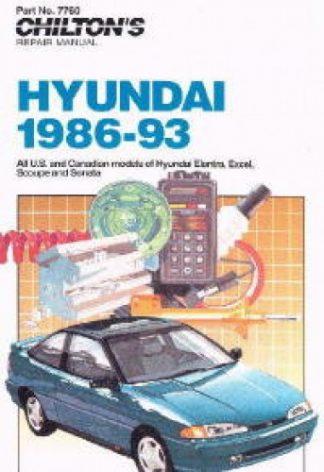 Chilton Hyundai - Elantra Excel Scoupe Sonata 1986-1993 Repair Manuals